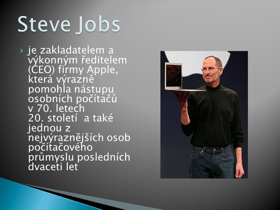 je zakladatelem a výkonným ředitelem (CEO) firmy Apple, která výrazně pomohla nástupu osobních počítačů v 70. letech 20. století a také jednou z nej