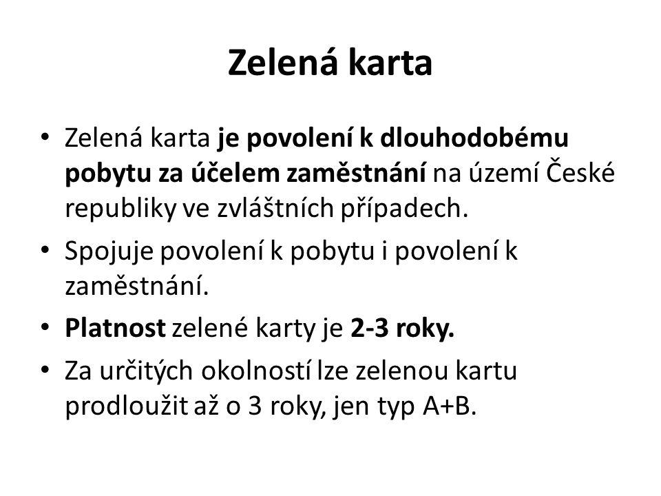 Zelená karta Zelená karta je povolení k dlouhodobému pobytu za účelem zaměstnání na území České republiky ve zvláštních případech.