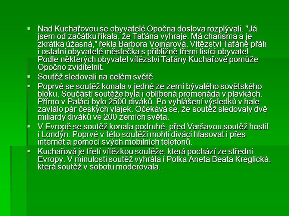  Nad Kuchařovou se obyvatelé Opočna doslova rozplývali.