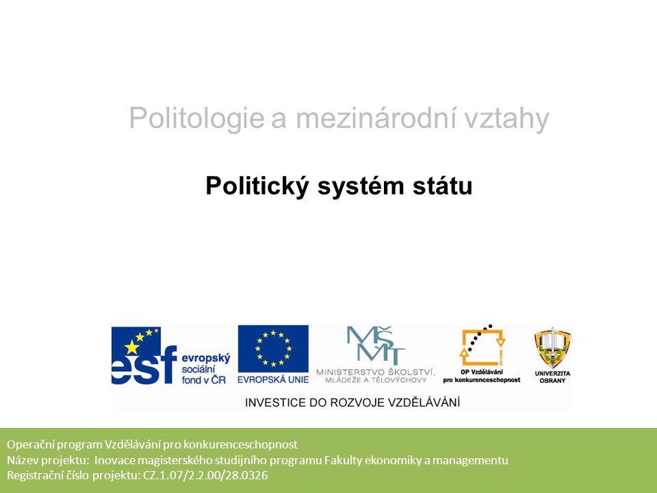 Cíl přednášky Seznámit s hlavními charakteristikami politického systému Charakterizovat politický systém demokratického státu Objasnit hlavní odlišnosti soudobých politických systémů státu
