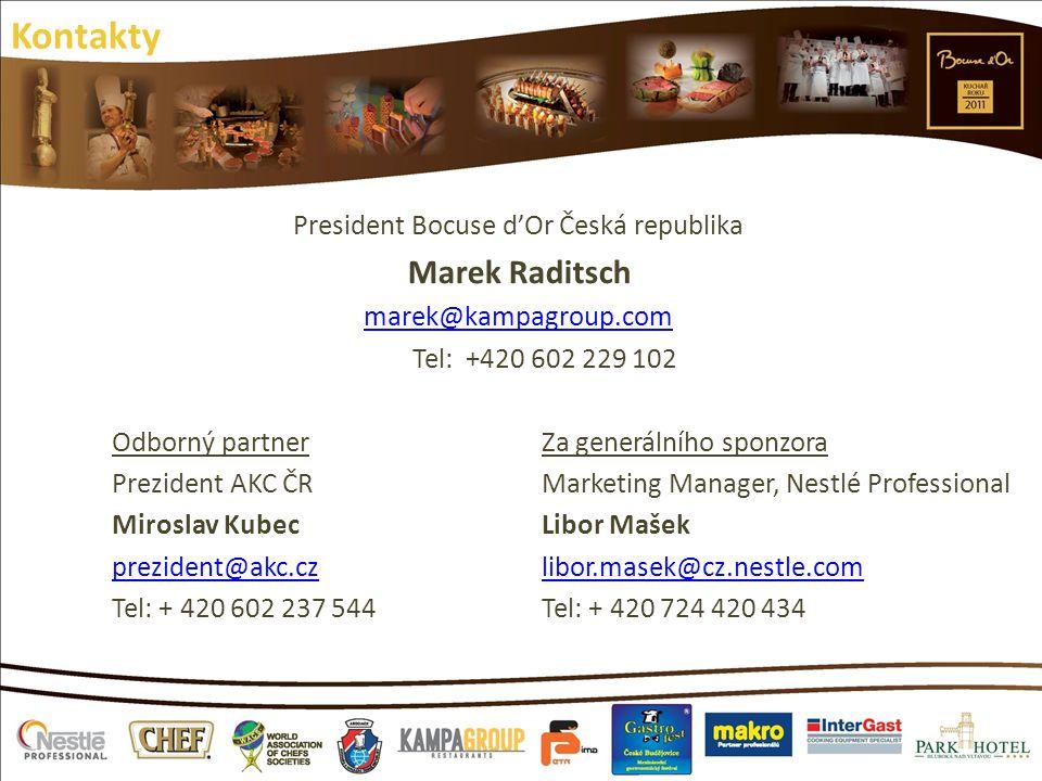 Kontakty President Bocuse d'Or Česká republika Marek Raditsch marek@kampagroup.com Tel: +420 602 229 102 Odborný partnerZa generálního sponzora Prezid