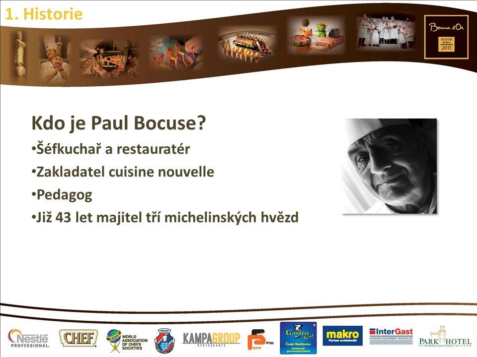 Kdo je Paul Bocuse? Šéfkuchař a restauratér Zakladatel cuisine nouvelle Pedagog Již 43 let majitel tří michelinských hvězd 1. Historie