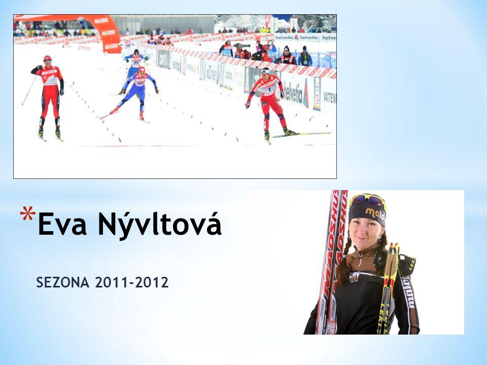 SEZONA 2011-2012 * Eva Nývltová