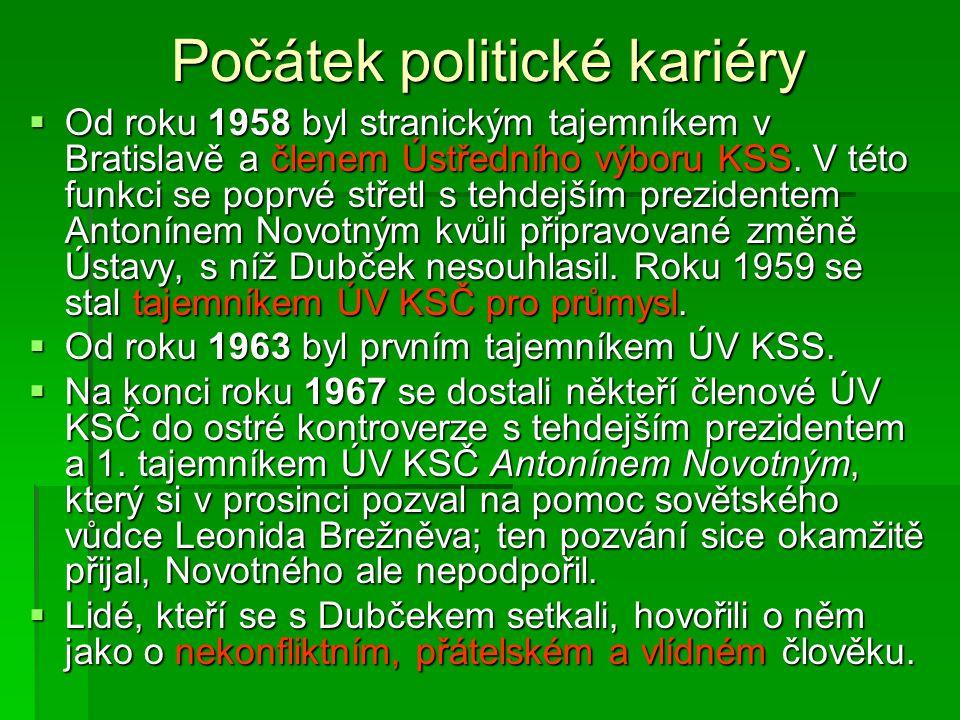 Počátek politické kariéry  Od roku 1958 byl stranickým tajemníkem v Bratislavě a členem Ústředního výboru KSS.