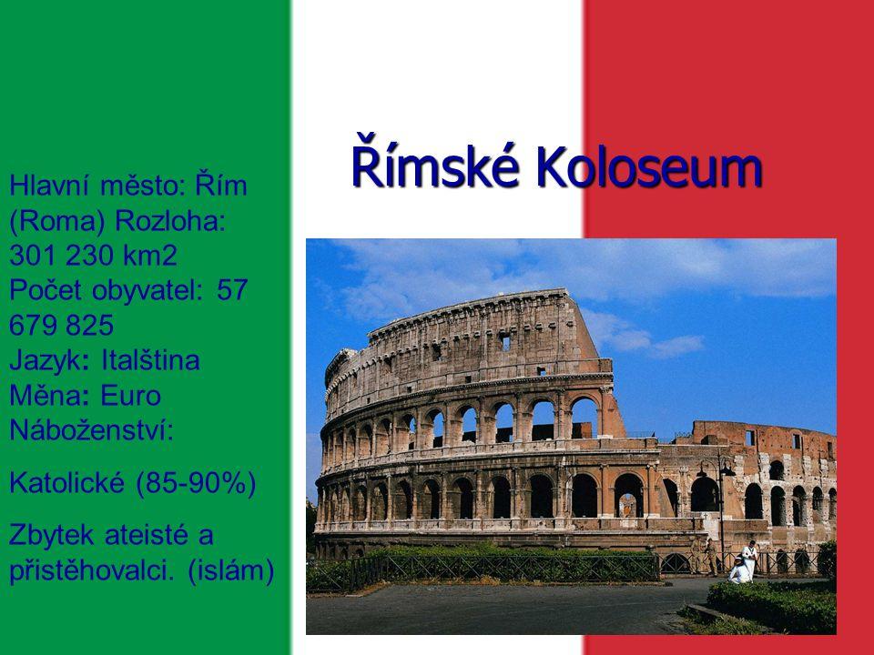 Hlavní město: Řím (Roma) Rozloha: 301 230 km2 Počet obyvatel: 57 679 825 Jazyk: Italština Měna: Euro Náboženství: Katolické (85-90%) Zbytek ateisté a přistěhovalci.