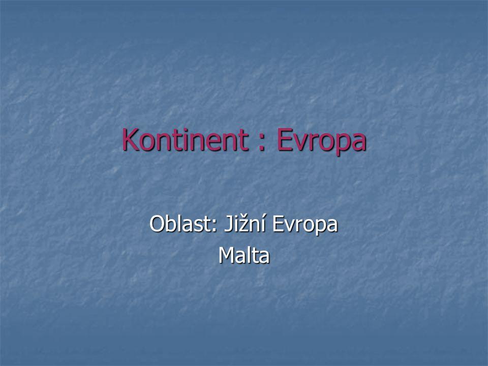 Malta stát jižní Evropy – Středozemní moře