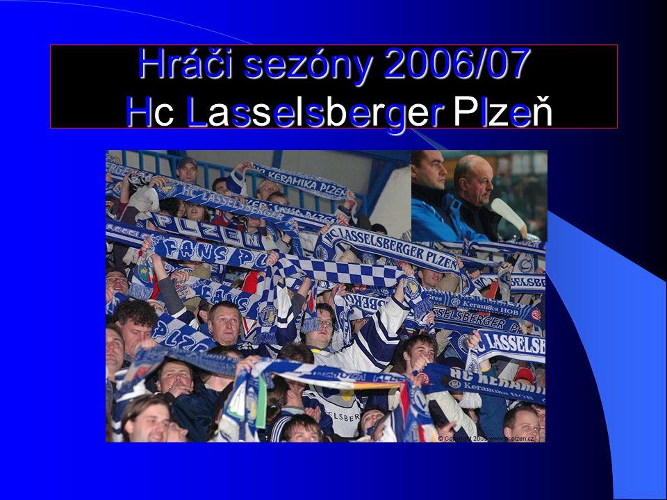 Hráči sezóny 2006/07 Hc Lasselsberger Plzeň
