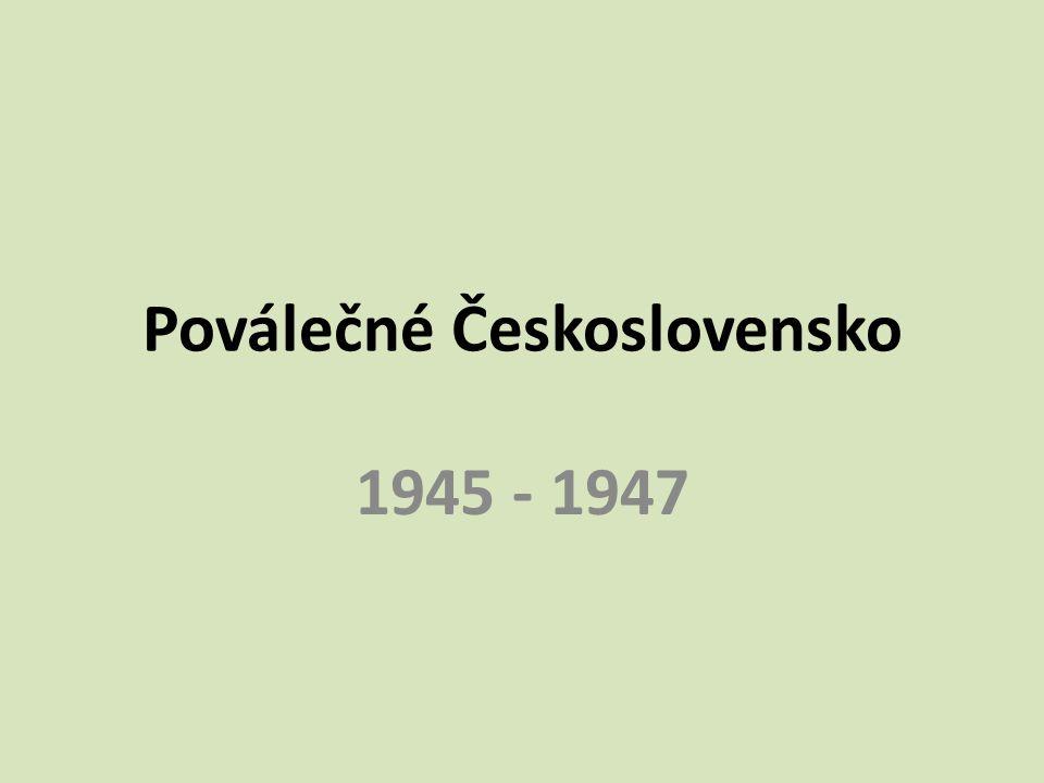 Poválečné Československo 1945 - 1947