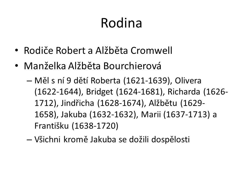Rodina Rodiče Robert a Alžběta Cromwell Manželka Alžběta Bourchierová – Měl s ní 9 dětí Roberta (1621-1639), Olivera (1622-1644), Bridget (1624-1681), Richarda (1626- 1712), Jindřicha (1628-1674), Alžbětu (1629- 1658), Jakuba (1632-1632), Marii (1637-1713) a Františku (1638-1720) – Všichni kromě Jakuba se dožili dospělosti