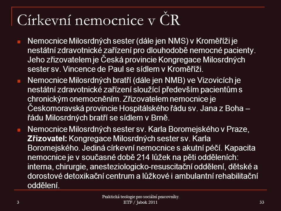 Církevní nemocnice v ČR Nemocnice Milosrdných sester (dále jen NMS) v Kroměříži je nestátní zdravotnické zařízení pro dlouhodobě nemocné pacienty. Jeh