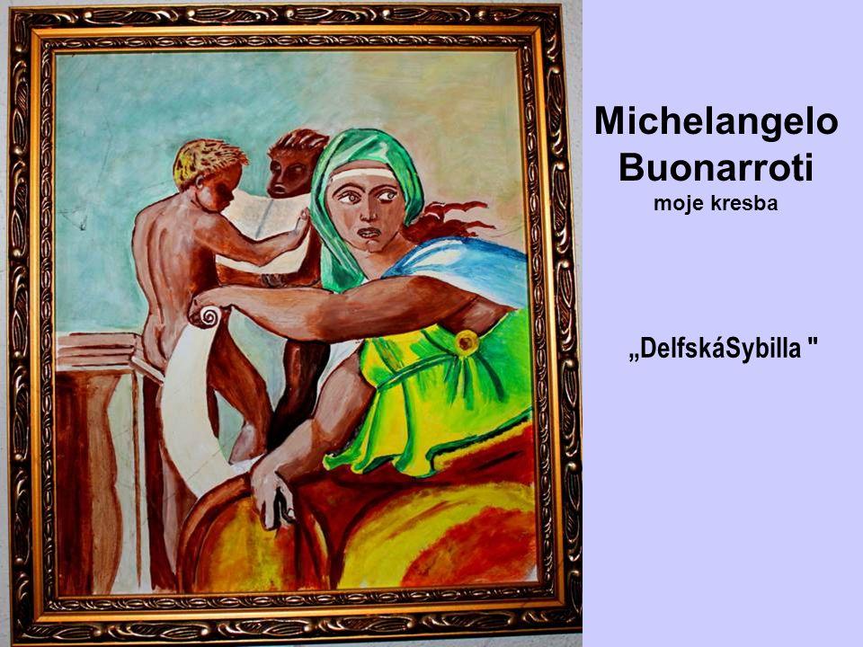 Michelangelo Buonarroti moje kresba Svatá rodina
