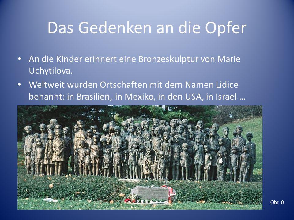 Das Gedenken an die Opfer An die Kinder erinnert eine Bronzeskulptur von Marie Uchytilova.