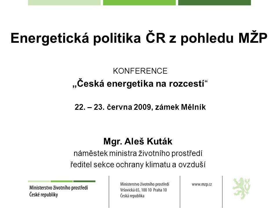 """KONFERENCE """"Česká energetika na rozcestí 22. – 23."""