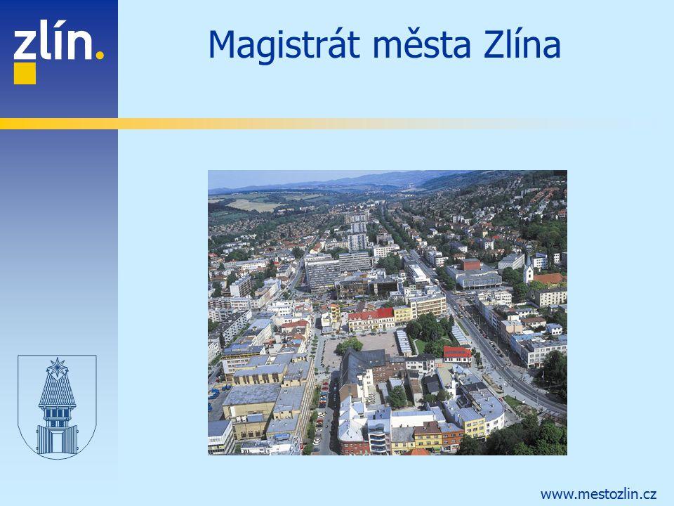 www.mestozlin.cz Magistrát města Zlína
