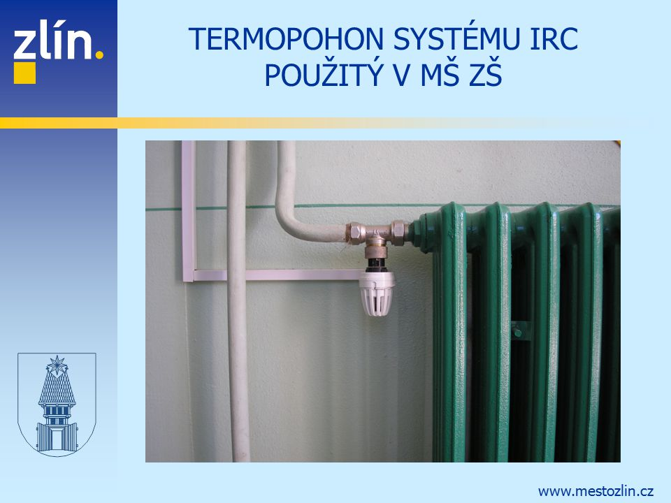 www.mestozlin.cz TERMOPOHON SYSTÉMU IRC POUŽITÝ V MŠ ZŠ
