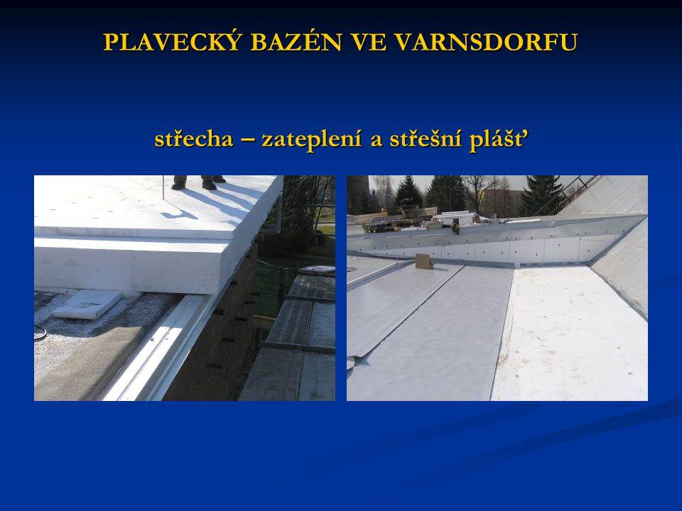 PLAVECKÝ BAZÉN VE VARNSDORFU střecha – zateplení a střešní plášť