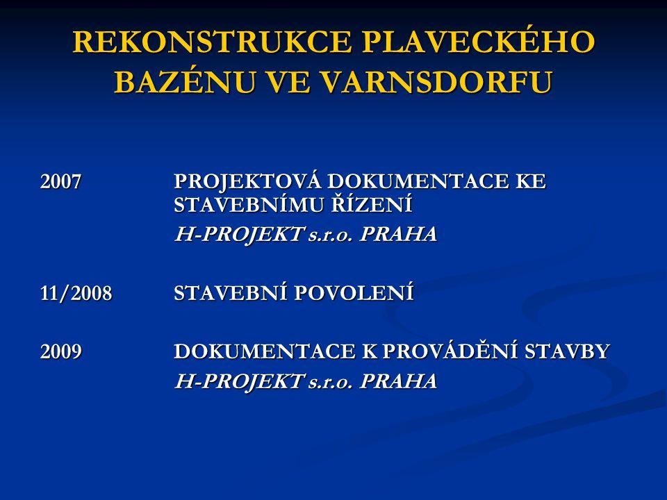 REKONSTRUKCE PLAVECKÉHO BAZÉNU VE VARNSDORFU 06 – 09/2009 VÝBĚROVÉ ŘÍZENÍ NA ZHOTOVITELE STAVBY 10/2009 PODPIS SMLOUVY O DÍLO S FIRMOU CL-EVANS a.s.