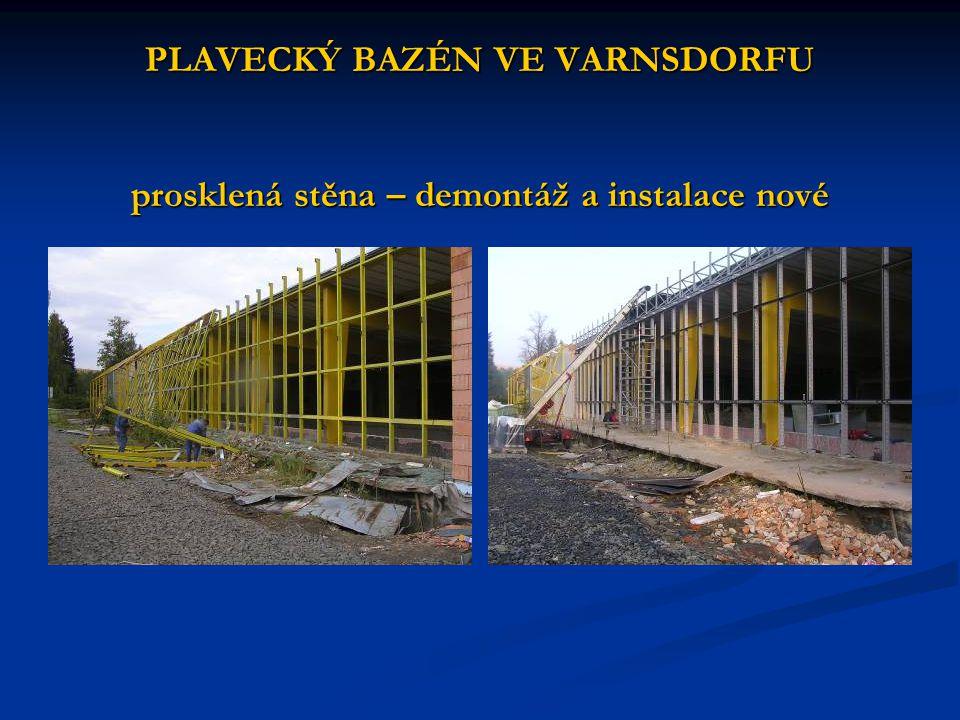PLAVECKÝ BAZÉN VE VARNSDORFU prosklená stěna – demontáž a instalace nové