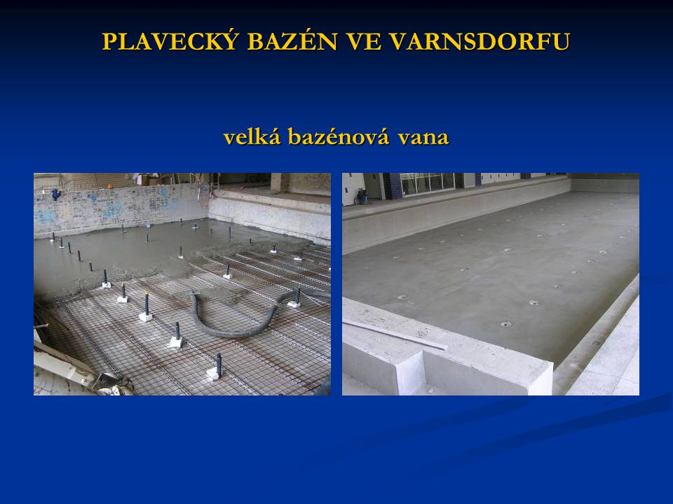 PLAVECKÝ BAZÉN VE VARNSDORFU velká bazénová vana
