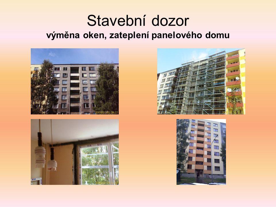 Stavební dozor výměna oken, zateplení panelového domu