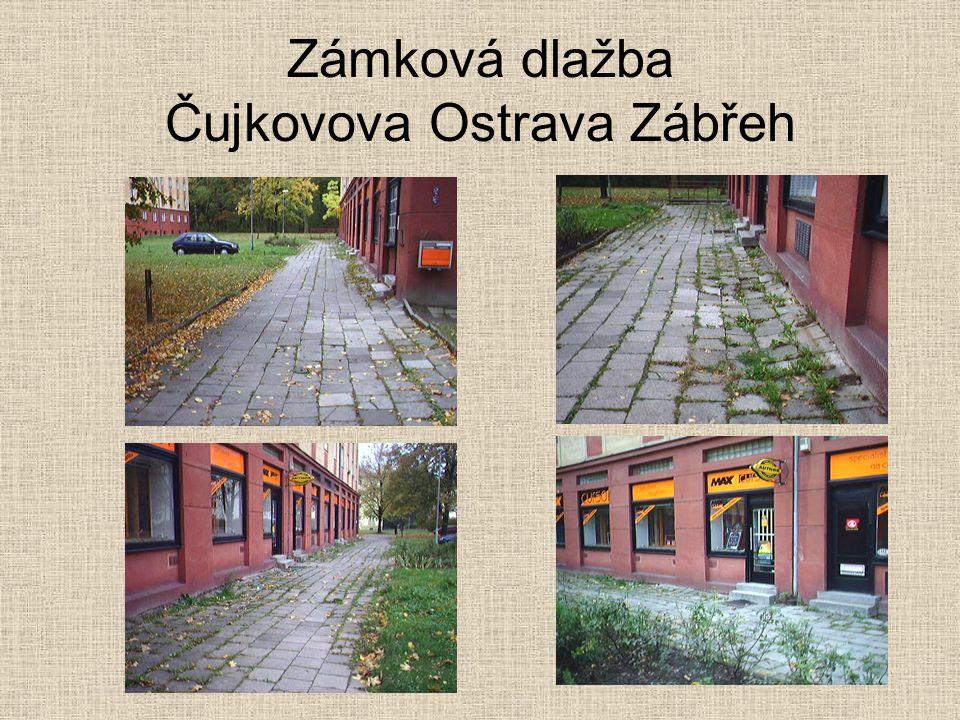 Zámková dlažba Čujkovova Ostrava Zábřeh
