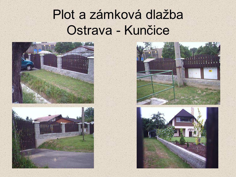 Plot a zámková dlažba Ostrava - Kunčice
