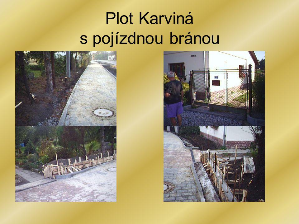 Plot Karviná s pojízdnou bránou