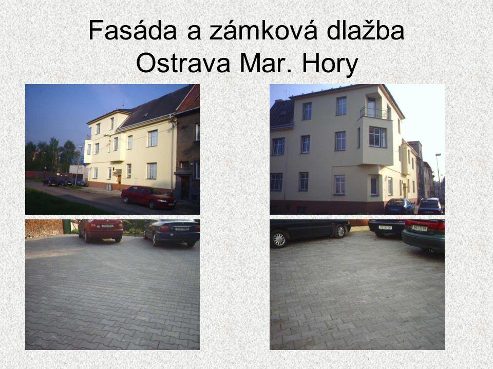 Fasáda a zámková dlažba Ostrava Mar. Hory