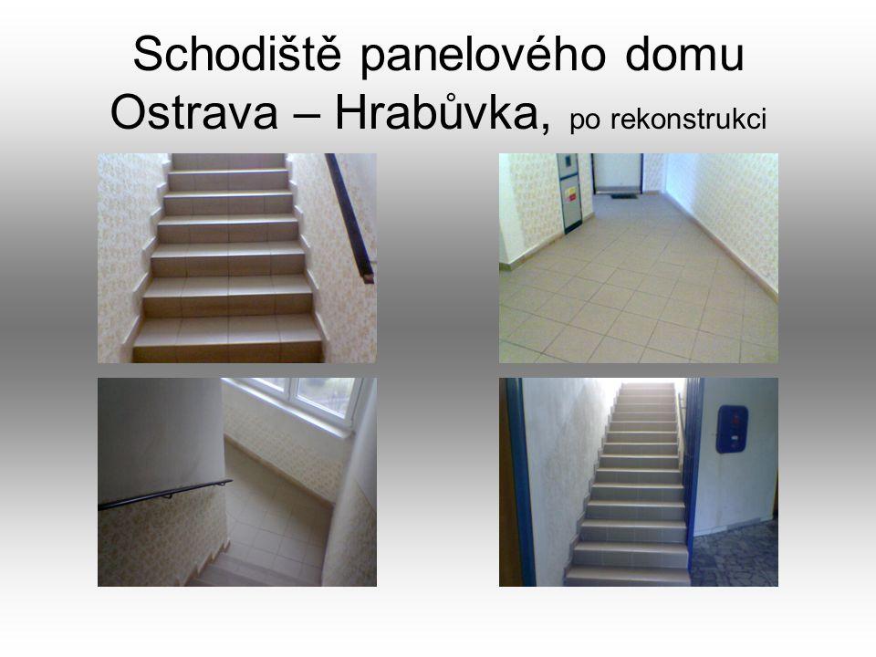 Schodiště panelového domu Ostrava – Hrabůvka, po rekonstrukci