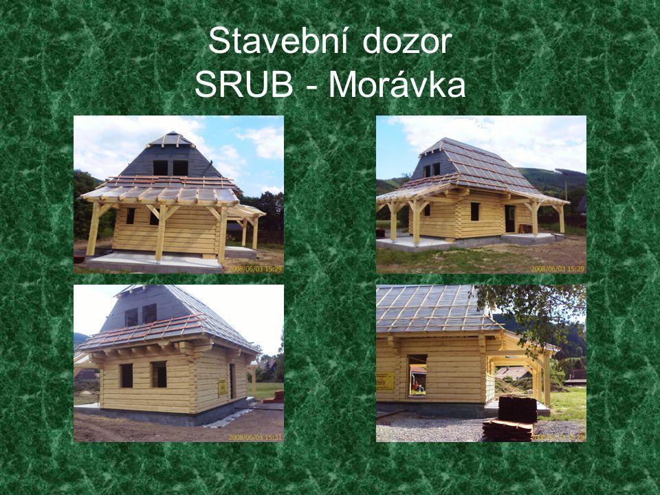 Stavební dozor SRUB - Morávka