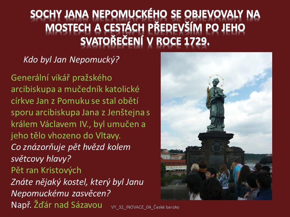 Generální vikář pražského arcibiskupa a mučedník katolické církve Jan z Pomuku se stal obětí sporu arcibiskupa Jana z Jenštejna s králem Václavem IV.,