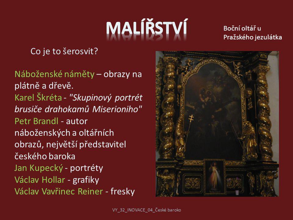 Co je to šerosvit? Náboženské náměty – obrazy na plátně a dřevě. Karel Škréta -