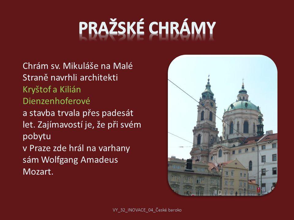 Chrám sv. Mikuláše na Malé Straně navrhli architekti Kryštof a Kilián Dienzenhoferové a stavba trvala přes padesát let. Zajímavostí je, že při svém po