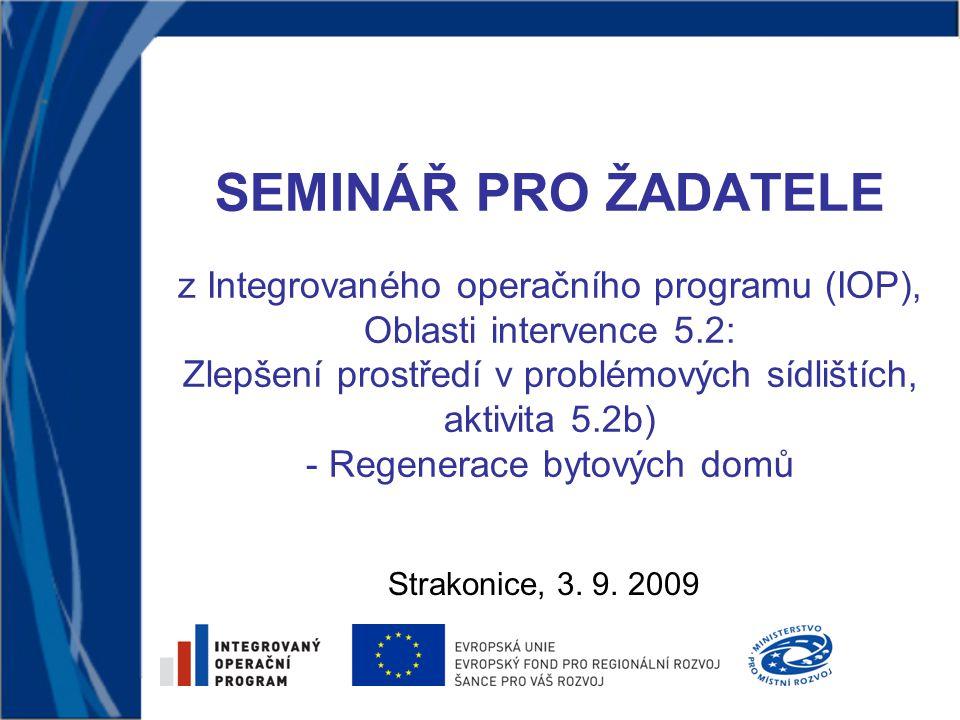 3.9. 200932 Výzva města Strakonice Městský úřad Strakonice odbor rozvoje Ing.