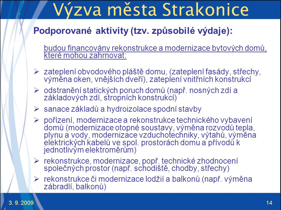 3. 9. 200914 Výzva města Strakonice Podporované aktivity (tzv.