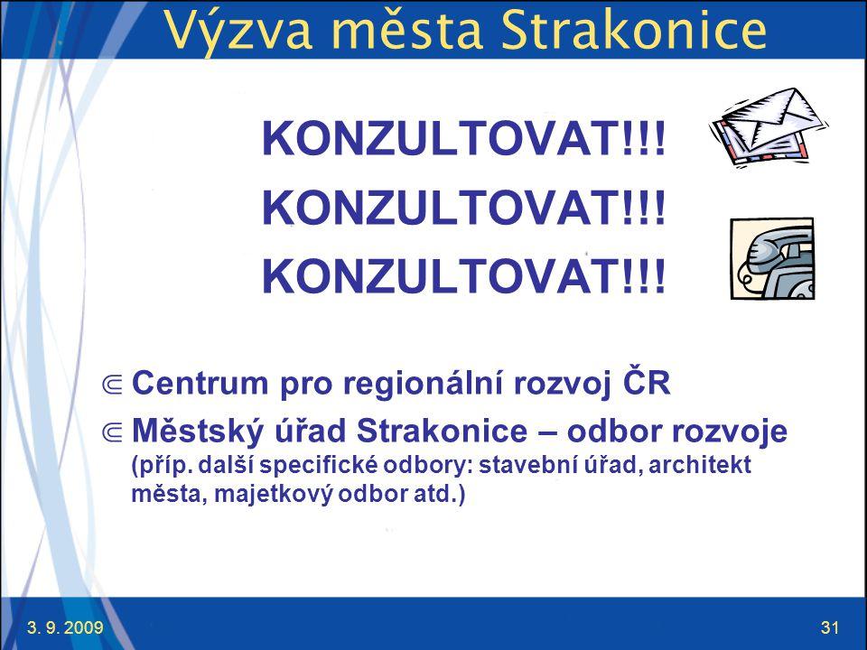 3. 9. 200931 Výzva města Strakonice KONZULTOVAT!!.