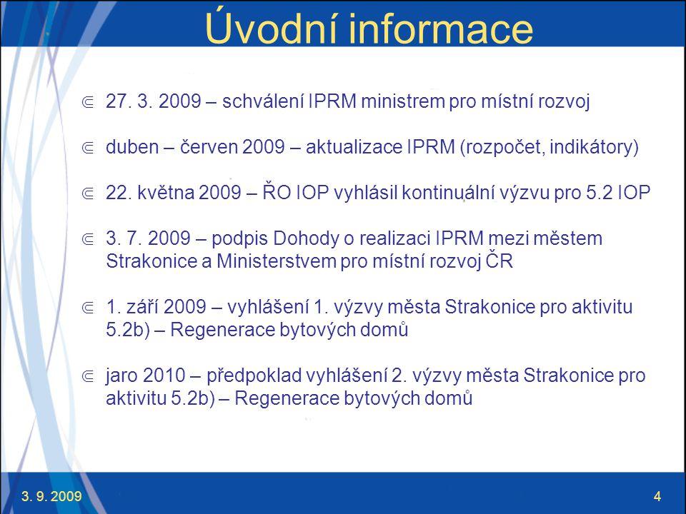 3. 9. 20094 Úvodní informace ⋐ 27. 3.