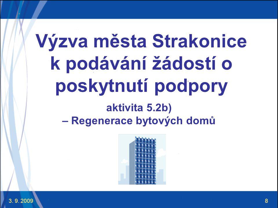3.9. 20099 Výzva města Strakonice I.