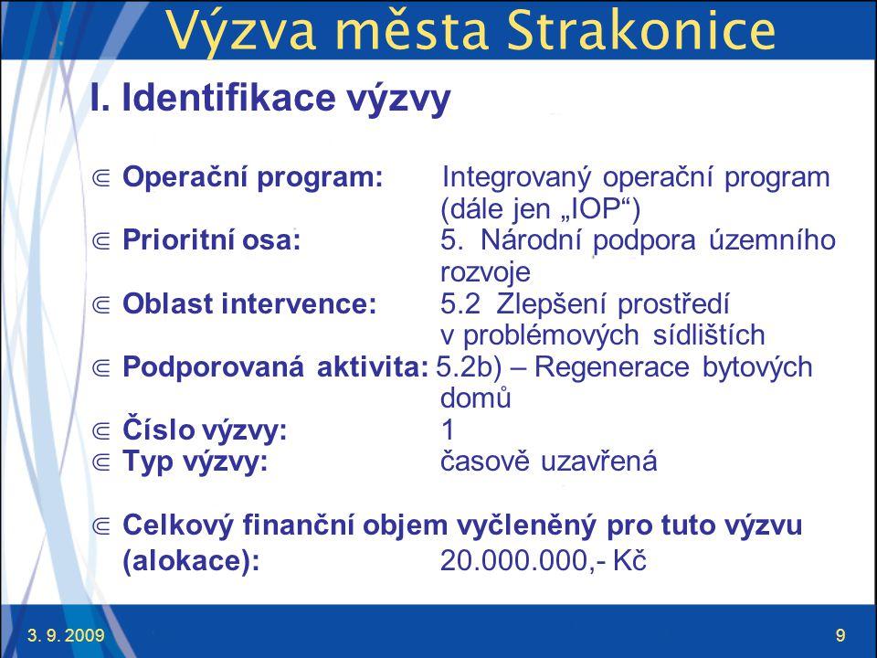 3. 9. 20099 Výzva města Strakonice I.