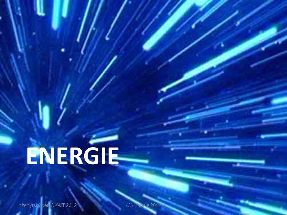ENERGIE (C) Kabele 2012 Inženýrský den ČKAIT 2012