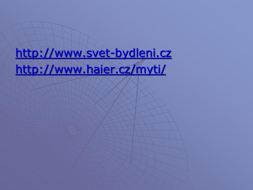 http://www.svet-bydleni.cz http://www.haier.cz/myti/