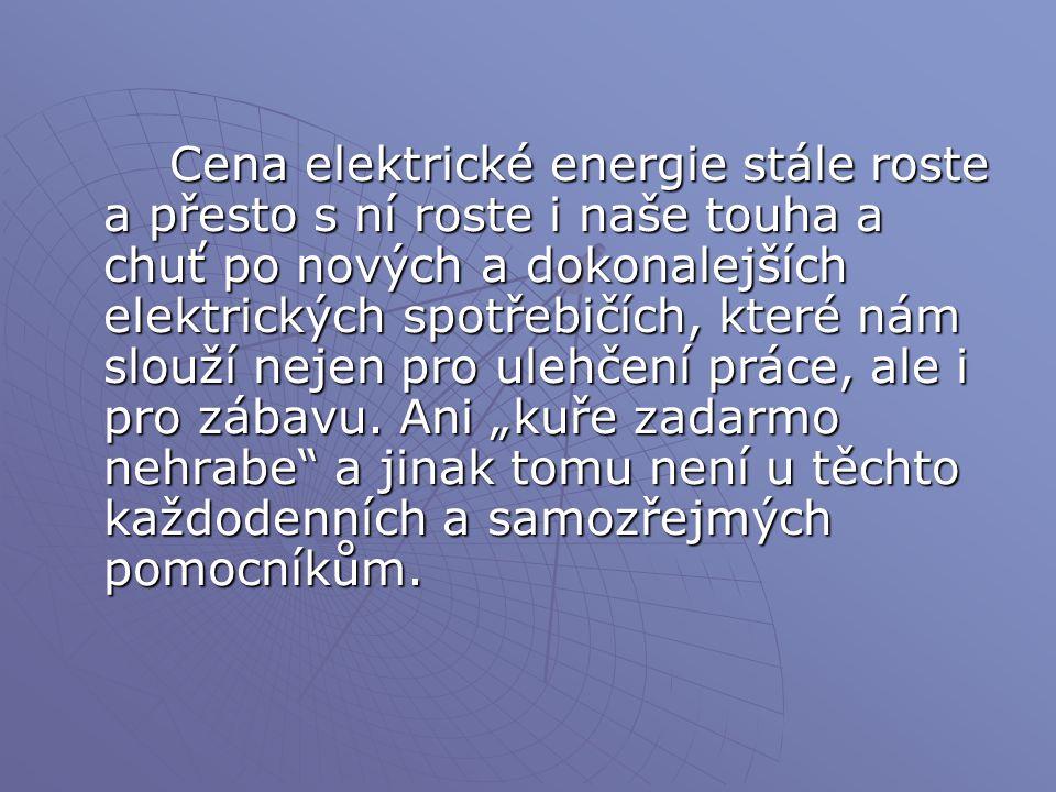 Věděli jste??. Víte, že spotřebiče odebírají elektrickou energii, i když jsou vypnuté.