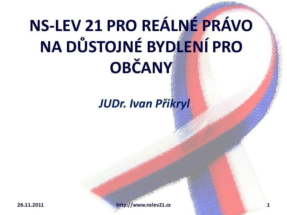 NS-LEV 21 PRO REÁLNÉ PRÁVO NA DŮSTOJNÉ BYDLENÍ PRO OBČANY JUDr.