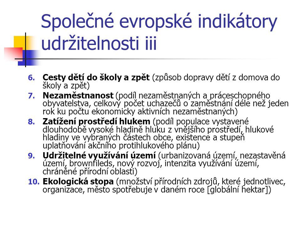 Společné evropské indikátory udržitelnosti iii 6.