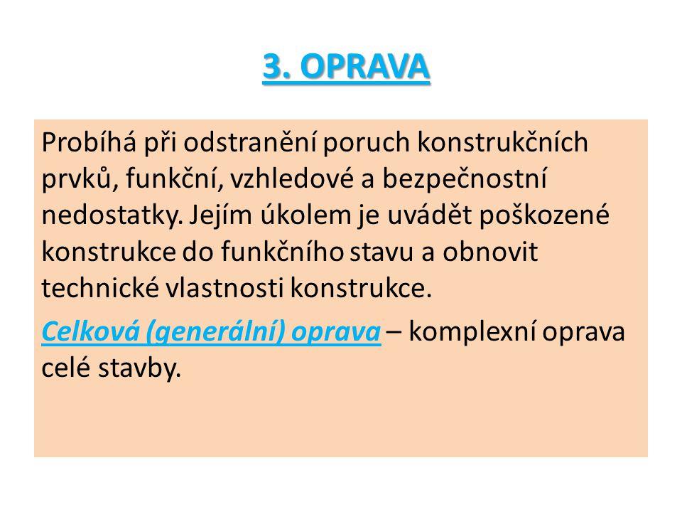 3. OPRAVA 3.