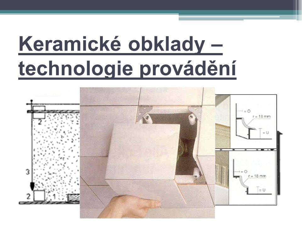 Keramické obklady – technologie provádění