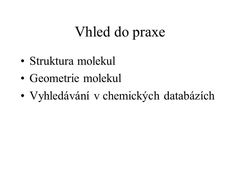 Chemické databáze - databáze anorganických a organických molekul Obsahují nejčastěji následující informace: –1D data: bibliografické informace o molekule –2D data: struktura molekuly –3D data: geometrie molekuly –3D krystalografická data: způsob uspořádání molekuly v krystalu