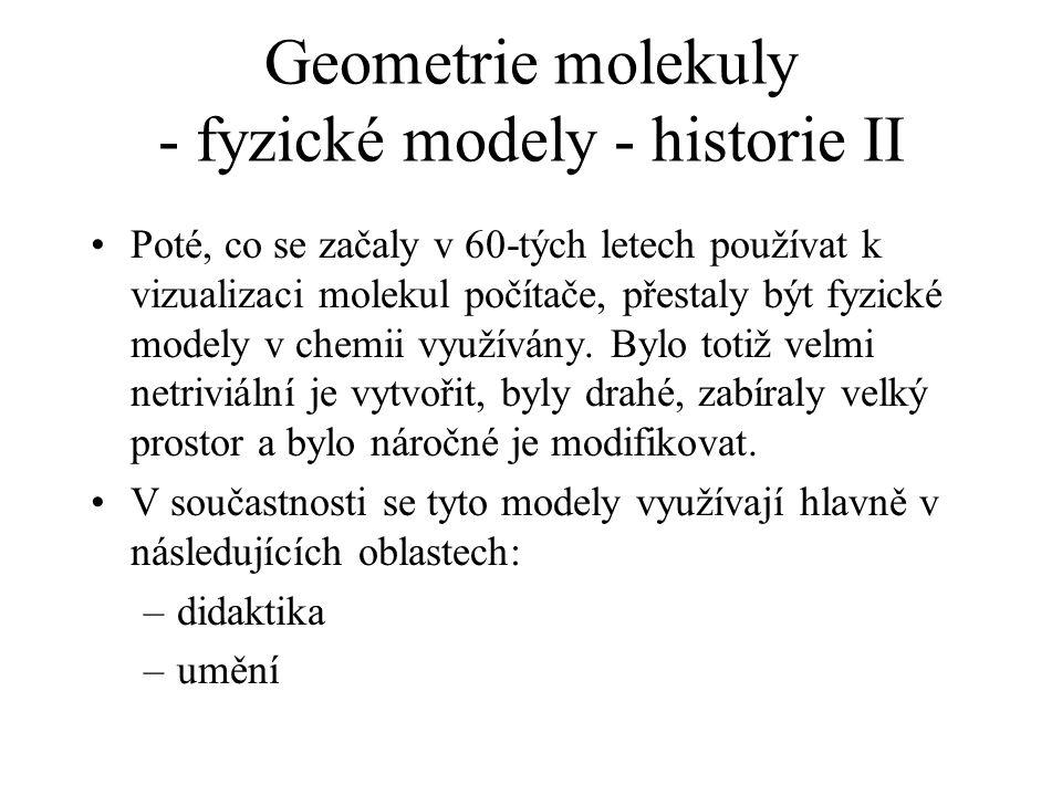 Geometrie molekuly - programy pro práci s geometrií Využití programů: –vizualizace geometrie molekuly –měření geometrických charakteristik molekuly: délka vazby, vzdálenost 2 atomů v molekule, vazebný úhel, dihedrální úhel, RMSD,...