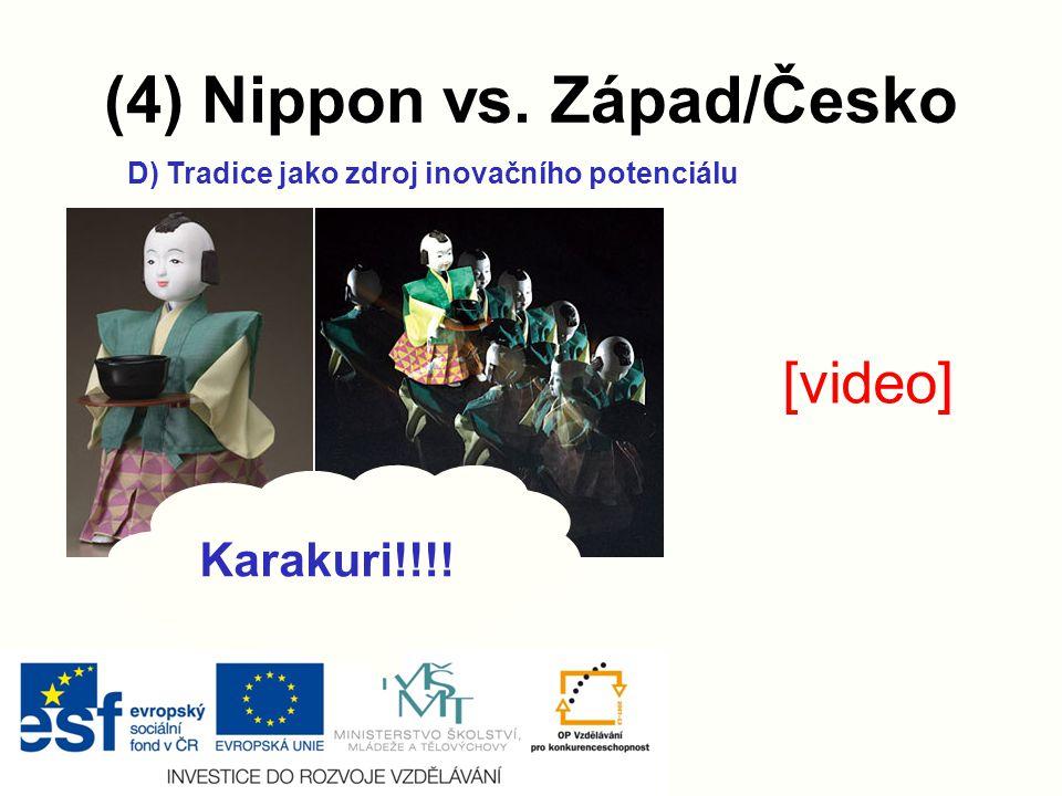 (4) Nippon vs. Západ/Česko D) Tradice jako zdroj inovačního potenciálu Karakuri!!!! [video]