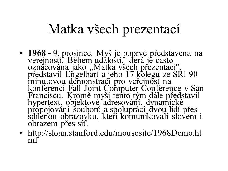 """Matka všech prezentací 1968 - 9. prosince. Myš je poprvé představena na veřejnosti. Během události, která je často označována jako """"Matka všech prezen"""